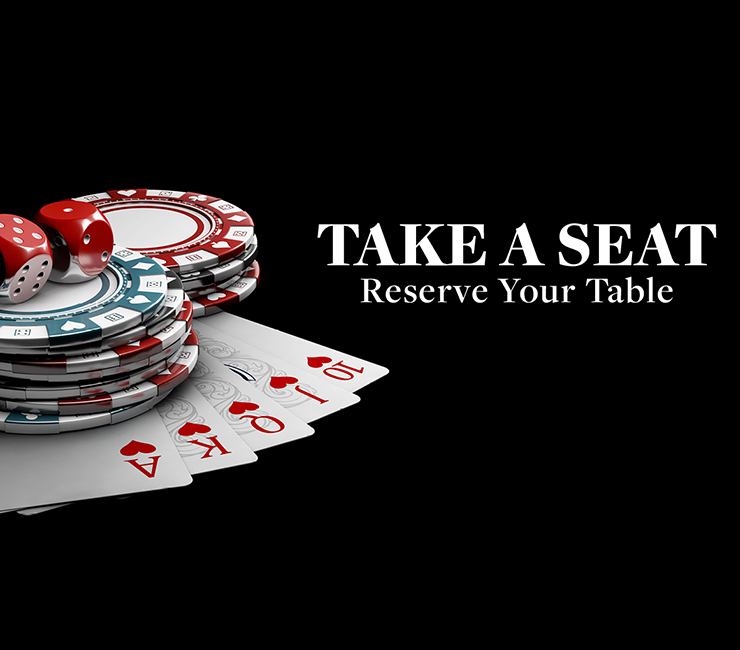 Take a seat reserve your table - creative shows poker chips and dice with a few cards