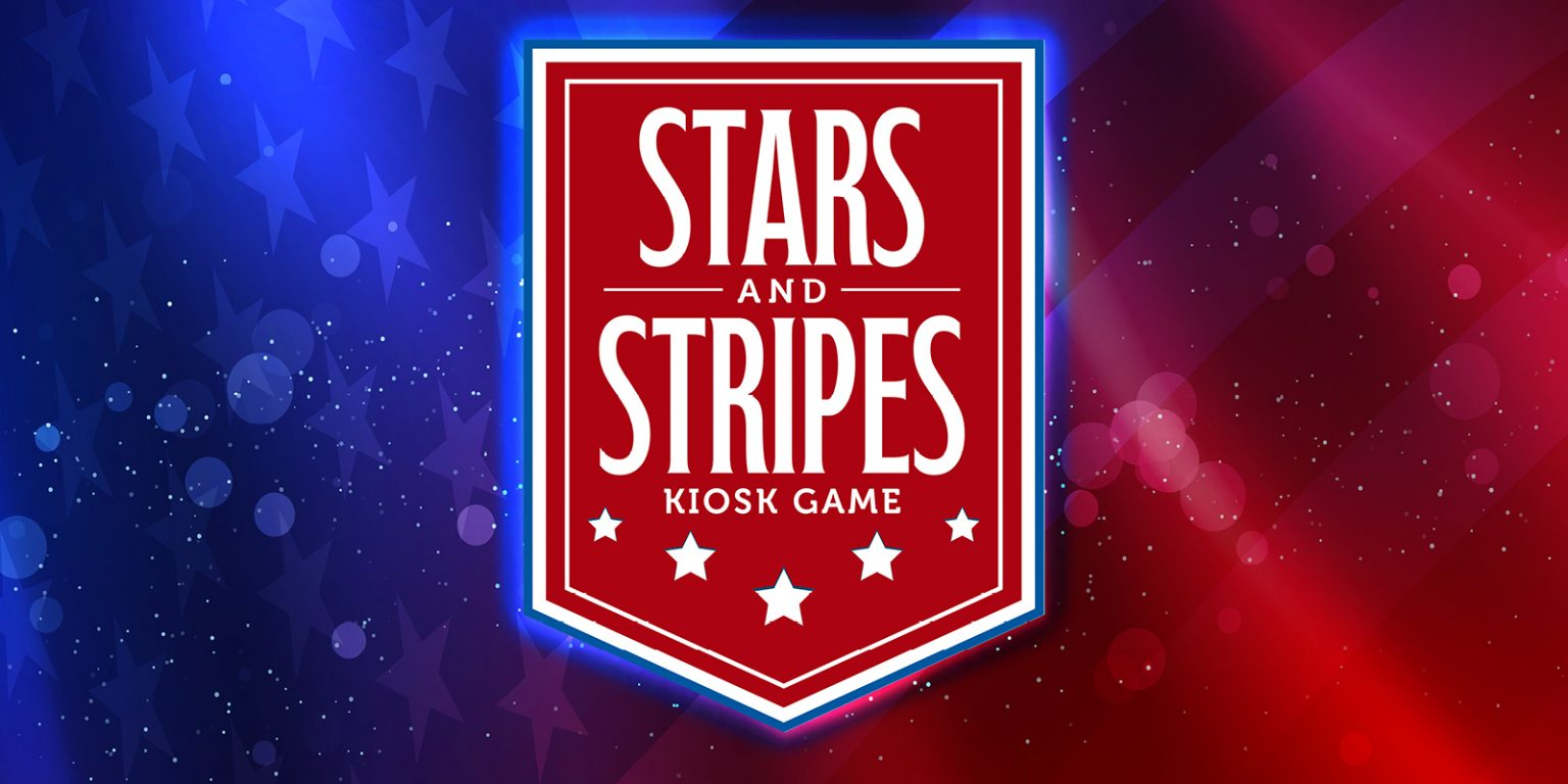 Stars and Strips Kiosk Game - Creative has an American flag in the background with a red banner in the middle.