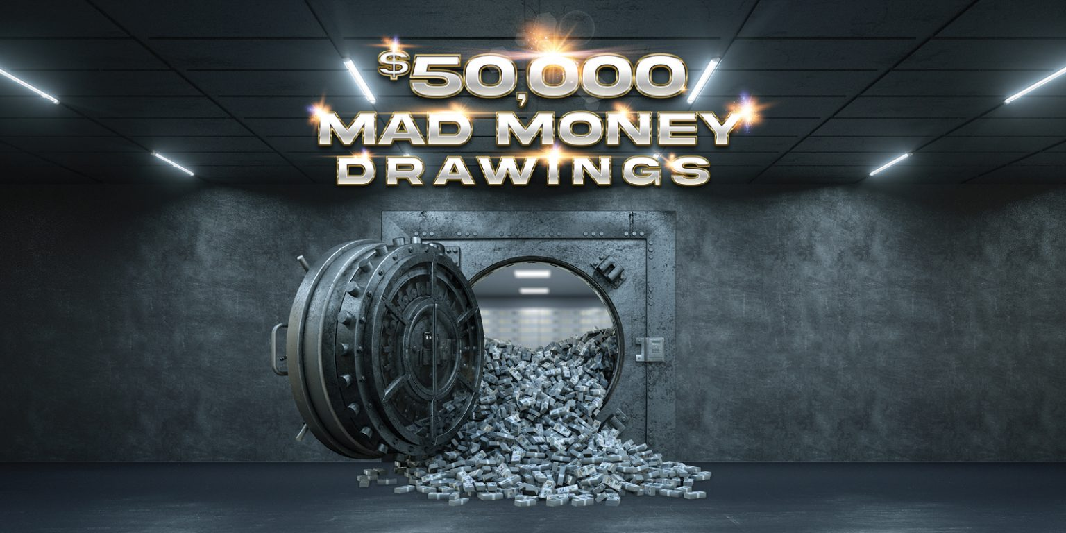 $50,000 Mad Money Drawings